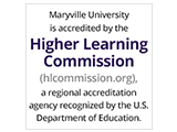 Maryville University is accredited by the Higher Learning Commission