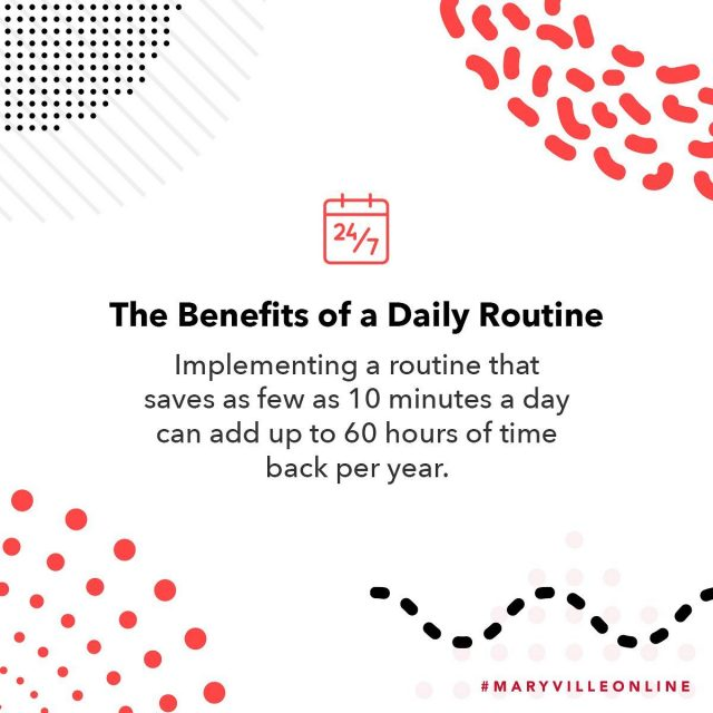 It's the first week of online classes! Get started on the right foot with a daily routine you can rely on. Not only are you sure to save more time, but you'll likely pick up some good habits along the way. Here's how:    1️⃣ Make a list of tasks or goals that need to be accomplished each day  2️⃣ Structure your day to ensure each task is met accordingly  3️⃣ Schedule some flex time to unwind or account for interruptions  4️⃣ Stay motivated! Discipline is key   What keeps you on track? Leave your tips in the comments below.   #maryvilleonline #maryvilleuniversity #maryvilleu #dailyroutine #dailyroutines #todolist #prioritizeyourself #onedayatatime #committoyourself #makethebestoflife #liveyourpurpose #createyourreality #setintentions #nevertoolatetostart #itsuptoyou #createhealthyhabits #enjoyyourlife