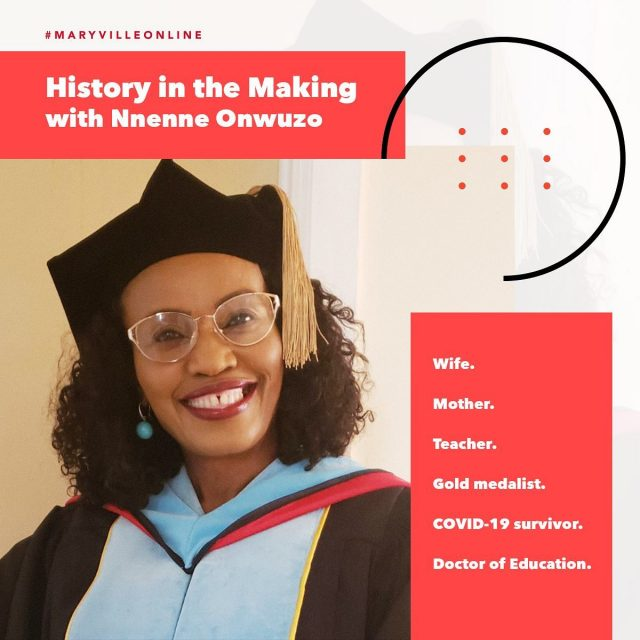 "You're not just writing your comeback story — you're making history. Take Nigerian-born Nnenne Onwuzo, who made the choice to put her PhD on hold to tend to her family.   After relocating to the U.S. with her family, Onwuzo decided to finish what she'd started and enrolled in the #MaryvilleOnline Doctor of Education program.   Just weeks before graduation, Onwuzo and her husband fell ill with COVID-19. Nevertheless, despite her exhaustion, she persisted.   ""Getting a doctoral degree was my dream, and I finally achieved it!"" she said, proudly adding one more amazing chapter to her inspired story. It was history in the making.   In honor of Black History Month, share Dr. Onwuzo's comeback story, and tap the link in our bio to read the full article.  #maryvilleuniversity #maryvilleu #blackhistorymonth #blackhistory #bhm #comebackstory #comebackstory #turningpoint #chaseyourdream #bounceback #aspiretoinspire #growthmindset #determined #makethebestoflife #liveyourpurpose #createyourreality #doctor #doctorate"